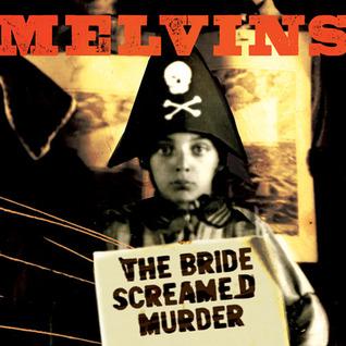 Melvins - Page 13 Bride